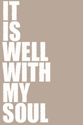 It is Well With My Sould